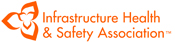 Infrastructure Health & Safety Association